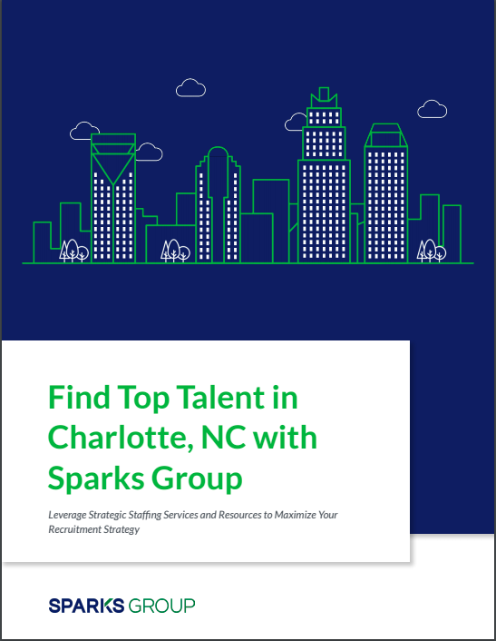 Find Top Talent in Charlotte with Sparks Group